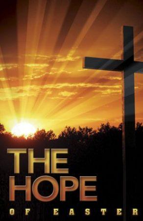 HOPE Arose On That First Resurrection Morning!
